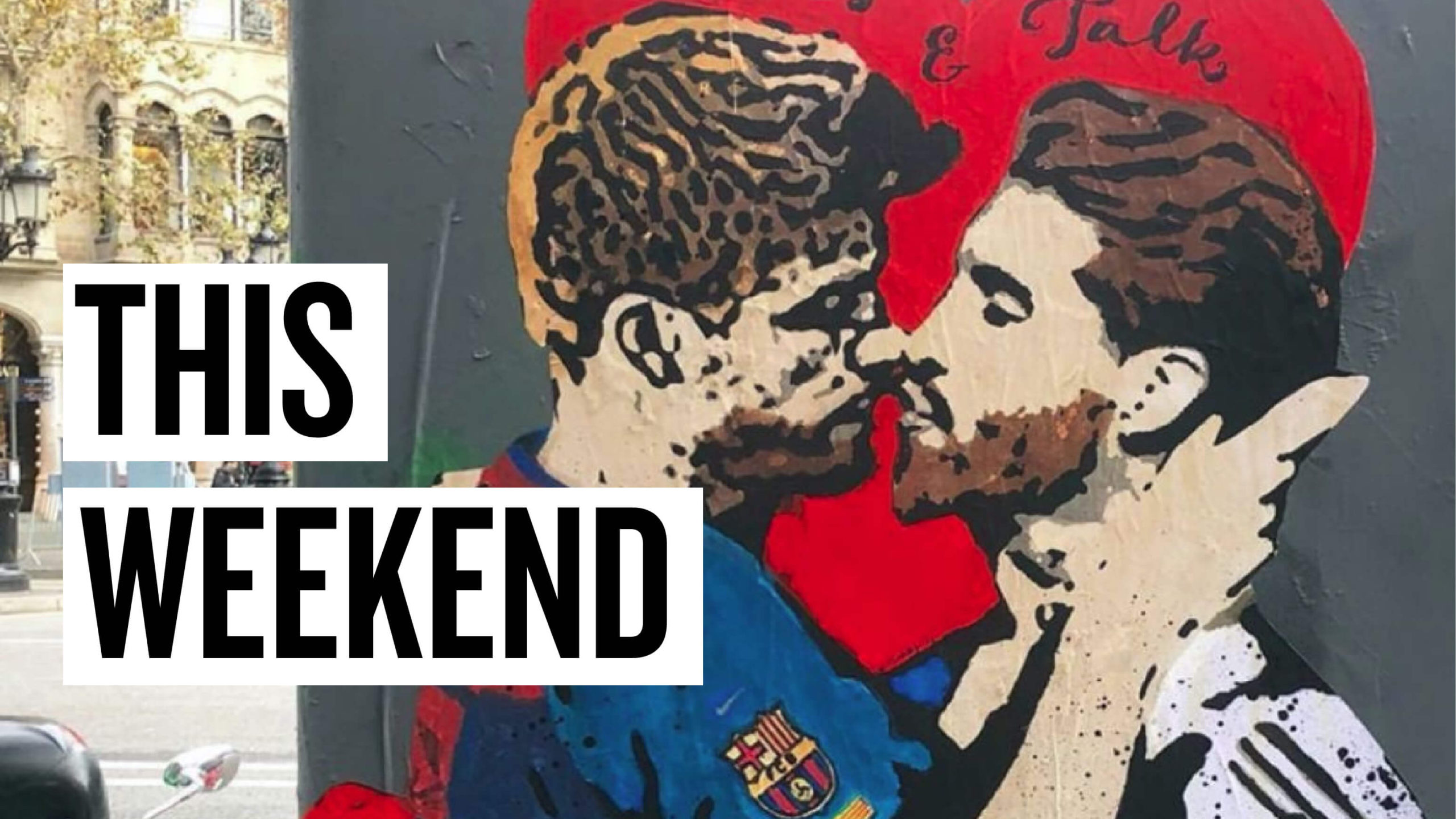 This Weekend: Everything you need to know in 5 minutes