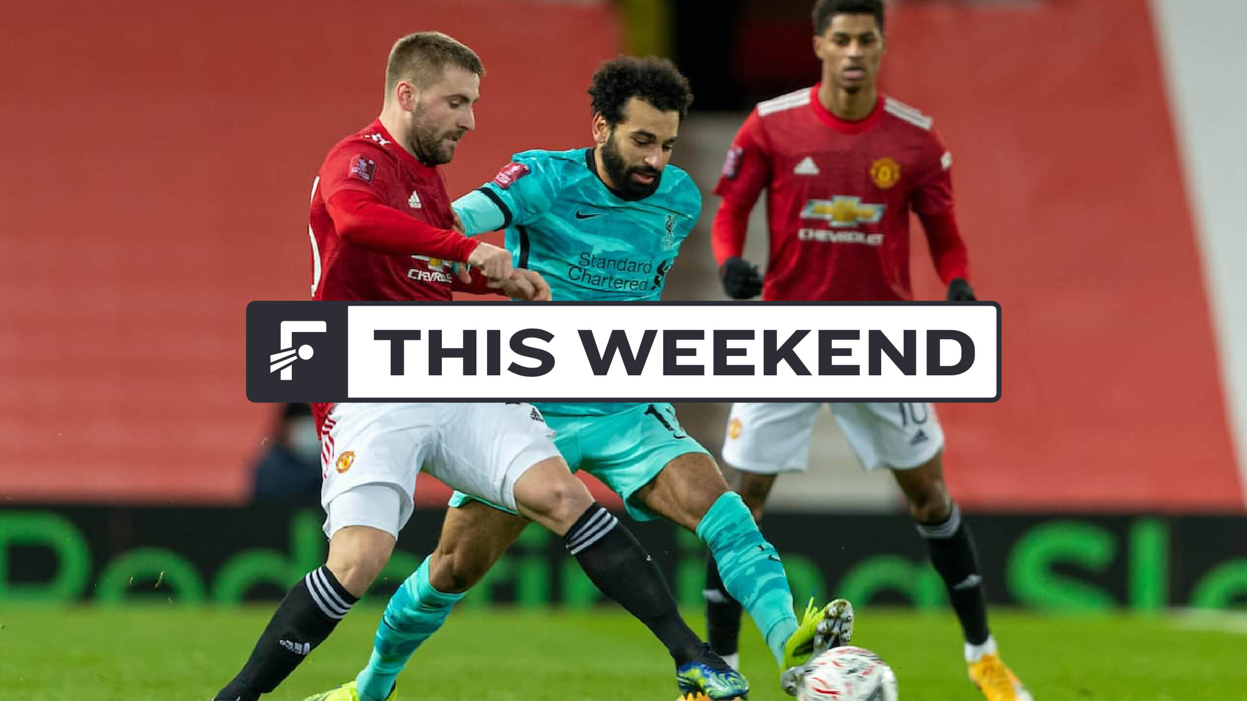 This Weekend: Man United vs. Liverpool, crunch time in France, Spain and Italy