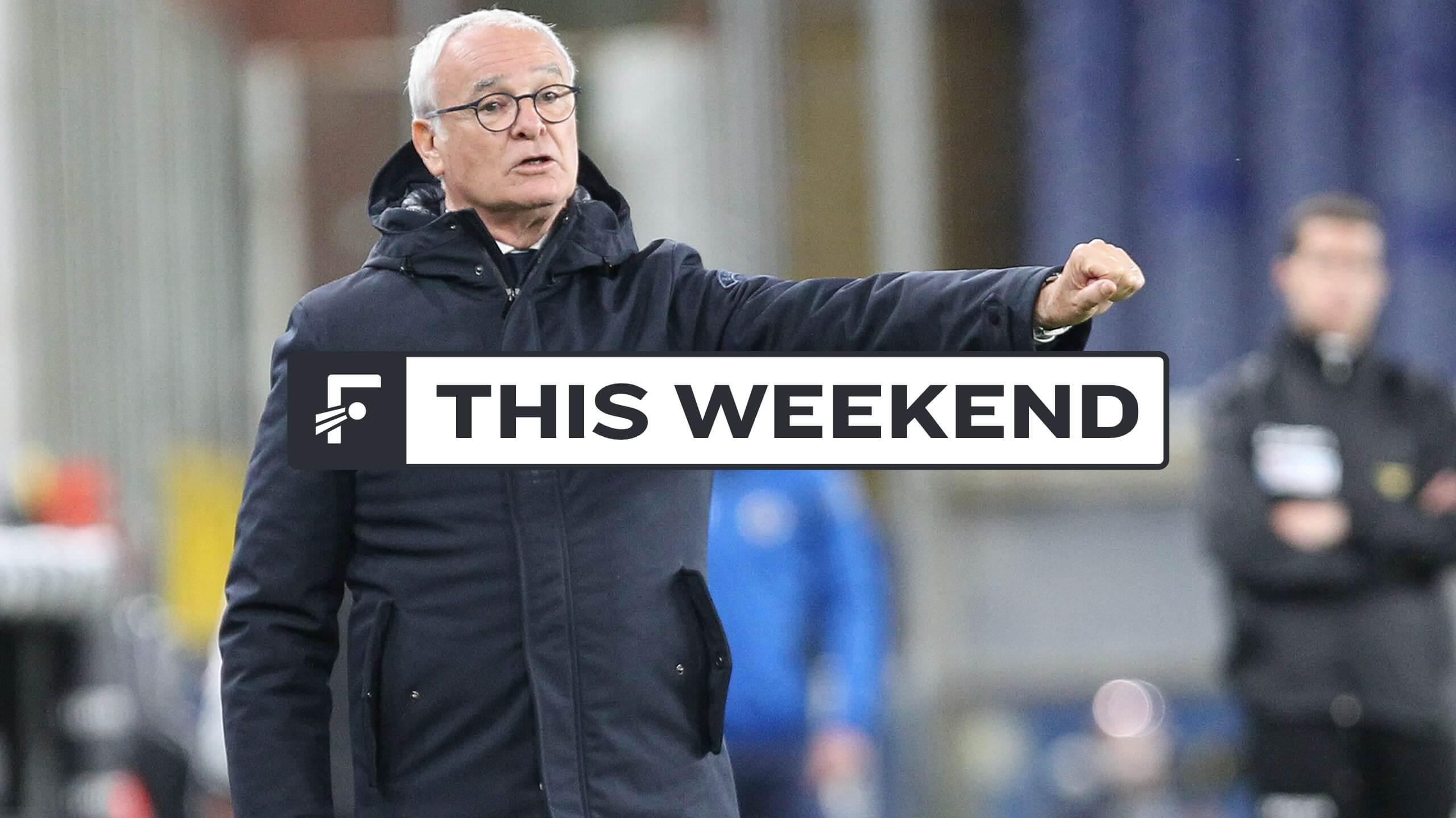 This Weekend: Club football returns